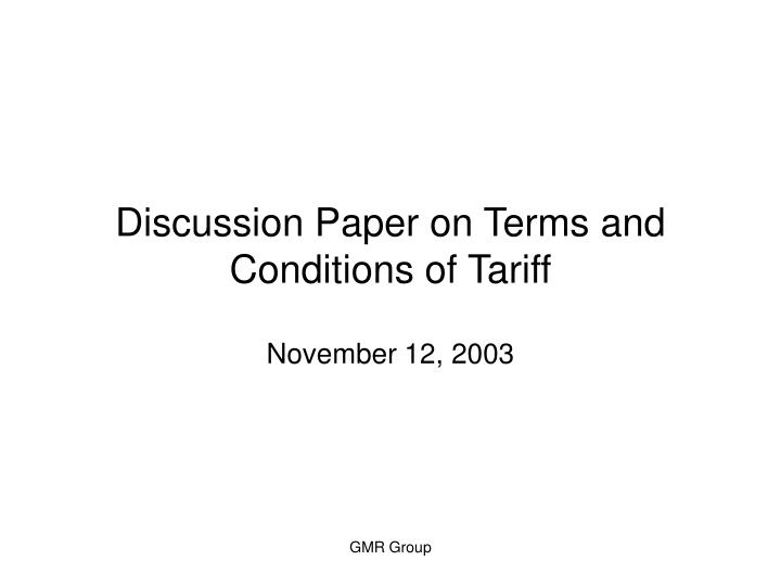 discussion paper on terms and conditions of tariff n.