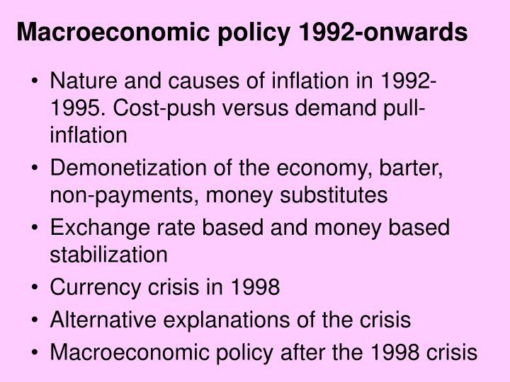 macroeconomic policy 1992 onwards n.