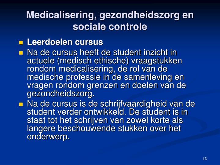 Medicalisering, gezondheidszorg en sociale controle