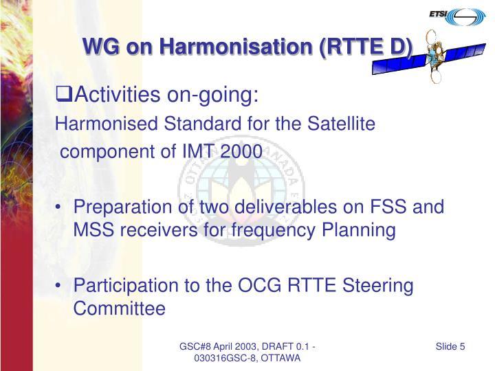 WG on Harmonisation (RTTE D)