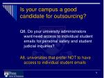 is your campus a good candidate for outsourcing7
