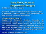 long history to use of compassionate imagery