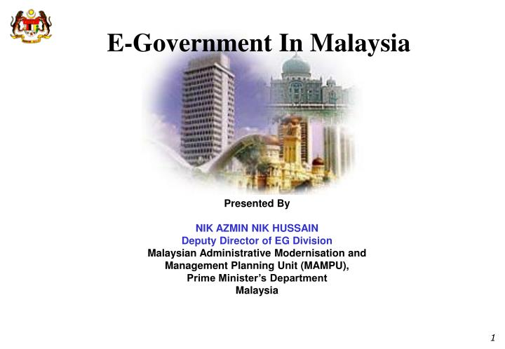 essay electronic government in malaysia E-federal gazette the official portal of e-federal gazette was officially launched by yb dato' seri mohamed nazri bin abdul aziz on 26th april 2011 at dewan tan sri abdul kadir yusof, attorney general's chambers.