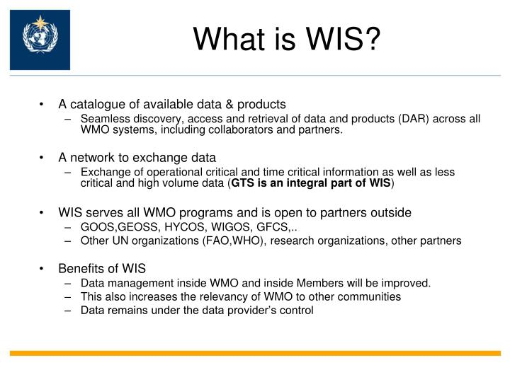 What is WIS?