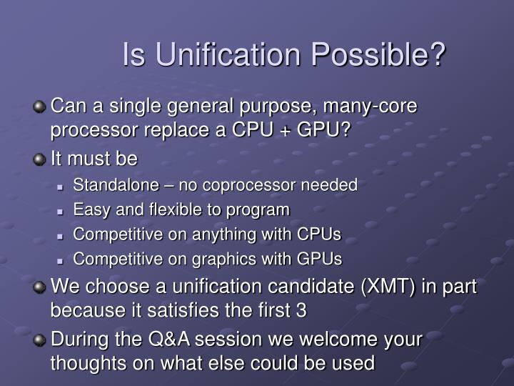 Is unification possible