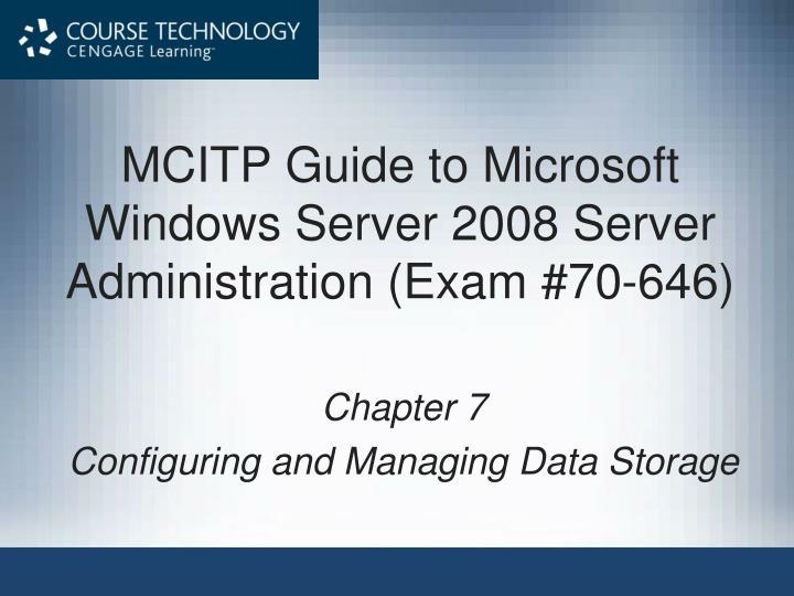 mcitp guide to microsoft windows server 2008 server administration exam 70 646 n.
