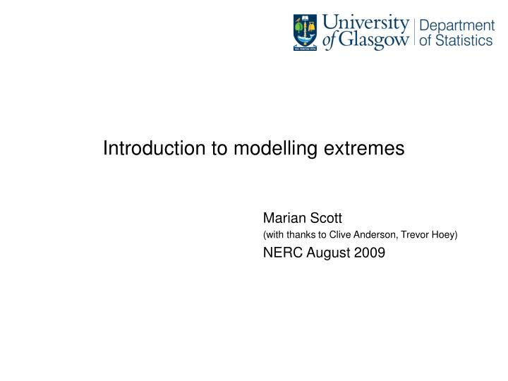 introduction to modelling extremes n.