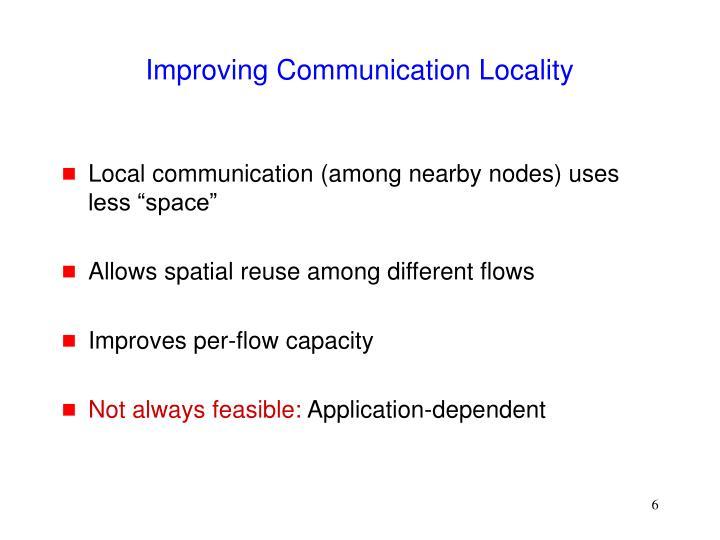 Improving Communication Locality