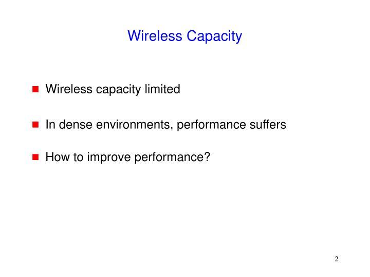 Wireless capacity