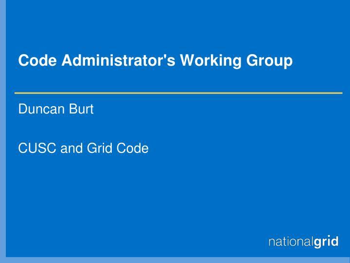 code administrator s working group n.