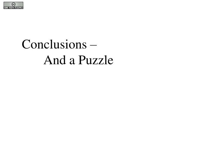 Conclusions –
