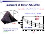 moments of flavor ns gpds