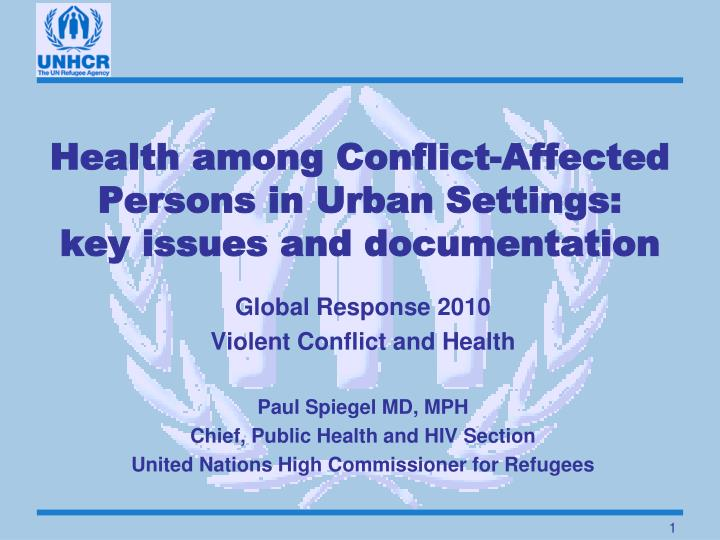 health among conflict affected persons in urban settings key issues and documentation n.