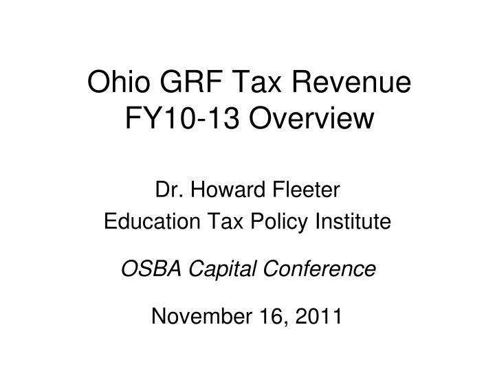 ohio grf tax revenue fy10 13 overview n.