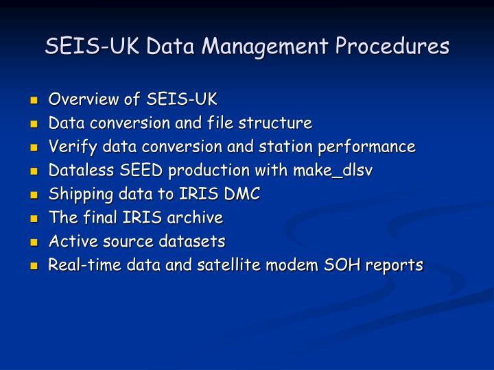 Seis uk data management procedures