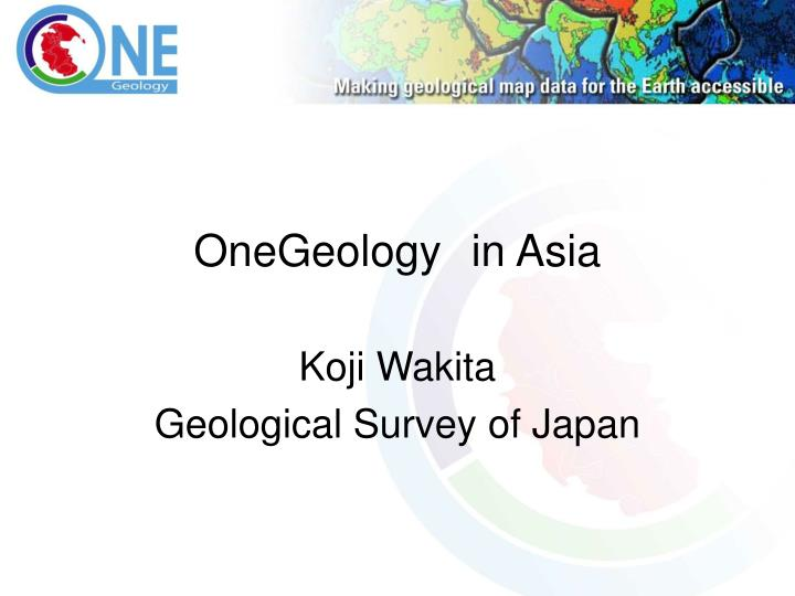 onegeology in asia n.