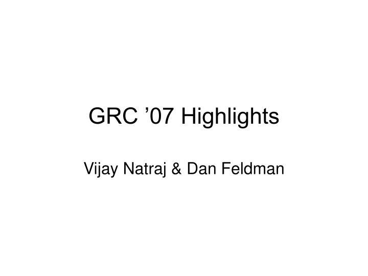 grc 07 highlights n.