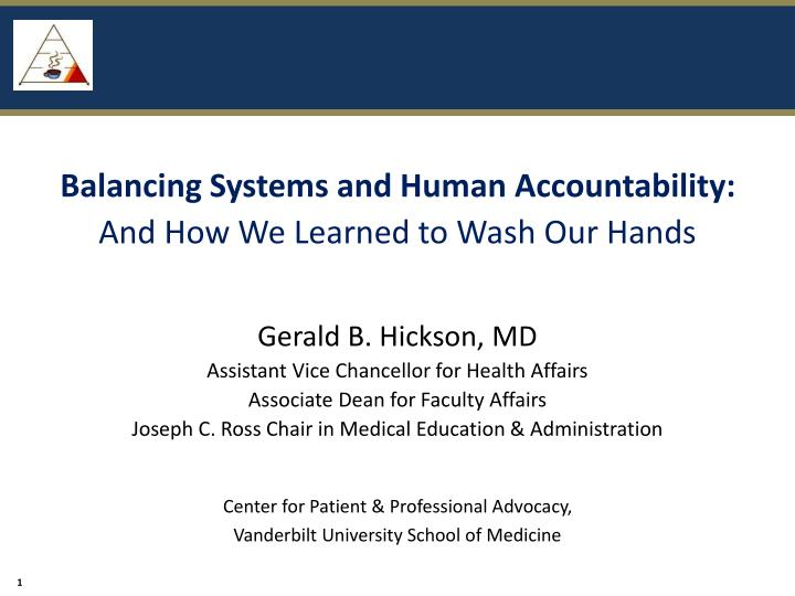 balancing systems and human accountability and how we learned to wash our hands n.