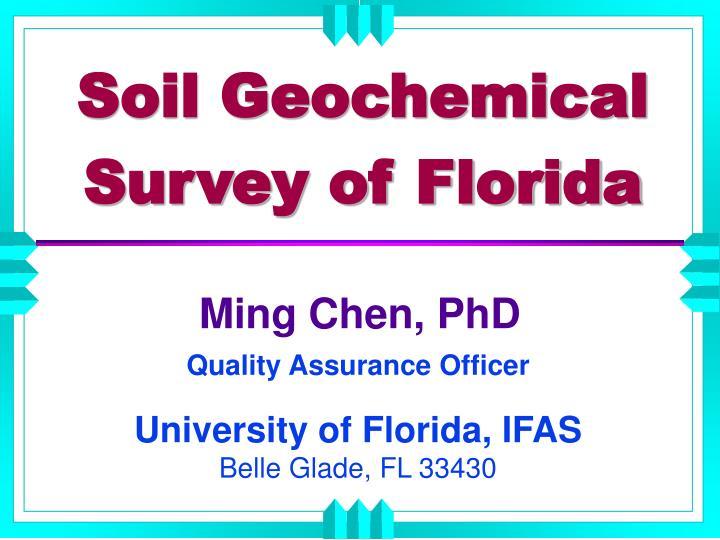 Soil geochemical survey of florida