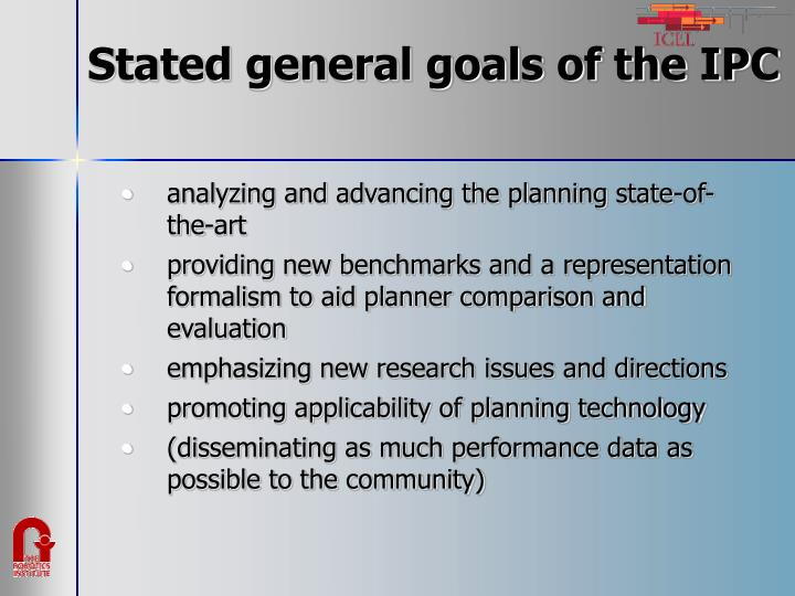 Stated general goals of the ipc