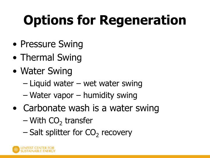Options for Regeneration