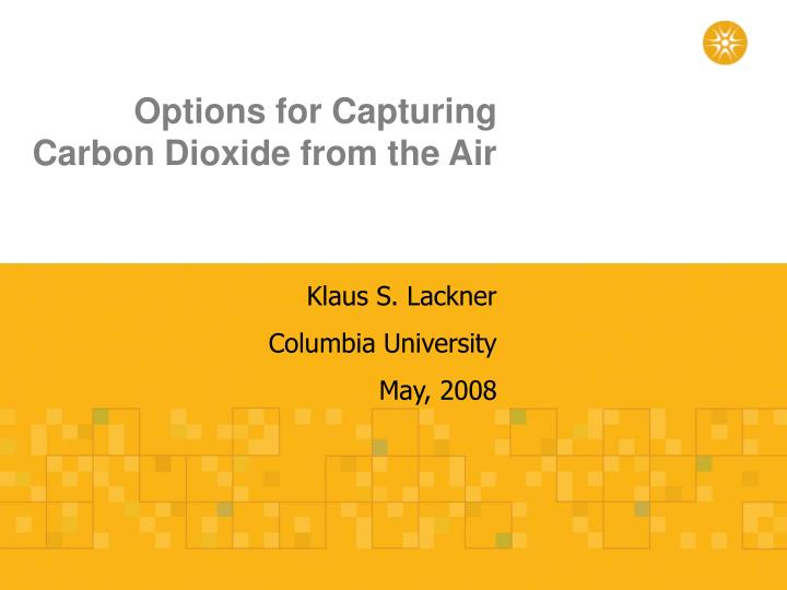 Options for Capturing