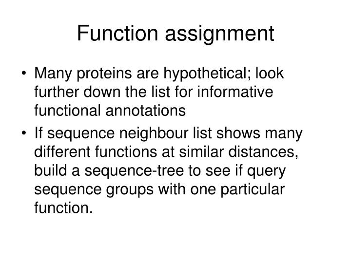 Function assignment