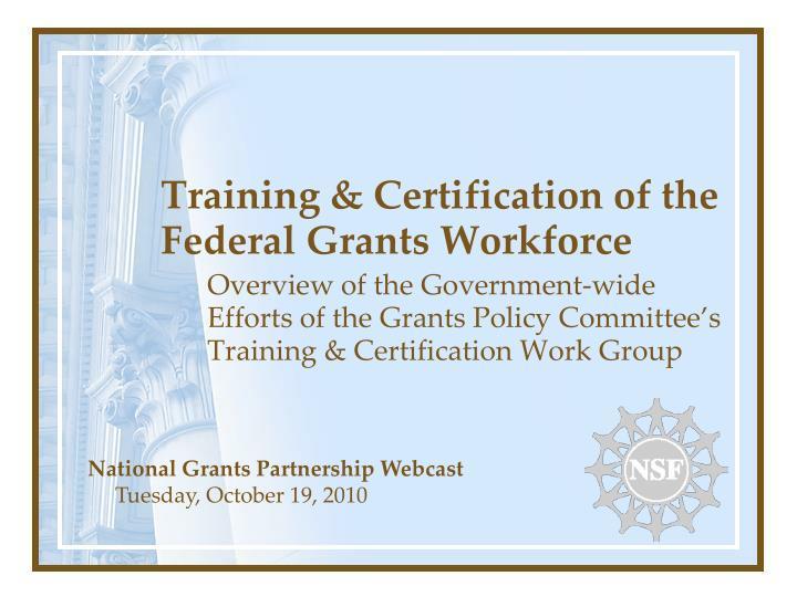 training certification of the federal grants workforce n.