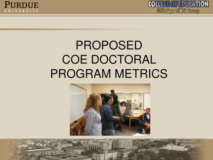 Proposed coe doctoral program metrics