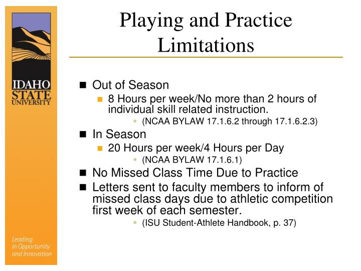 Playing and practice limitations
