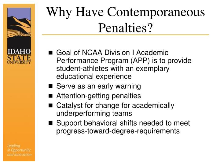 Why Have Contemporaneous Penalties?