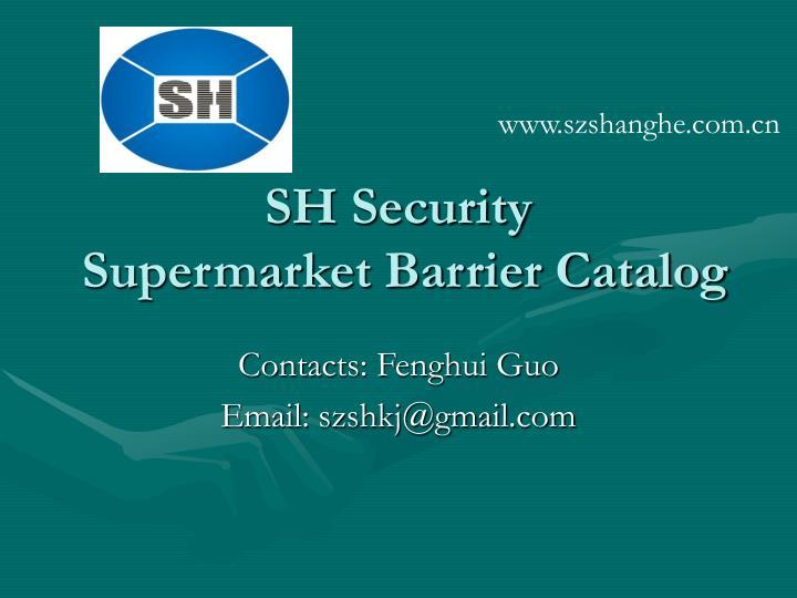sh security supermarket barrier catalog n.