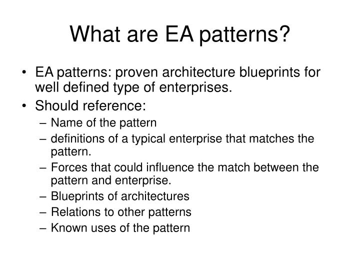 What are EA patterns?