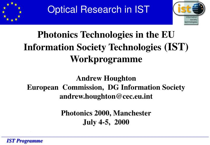 Optical research in ist