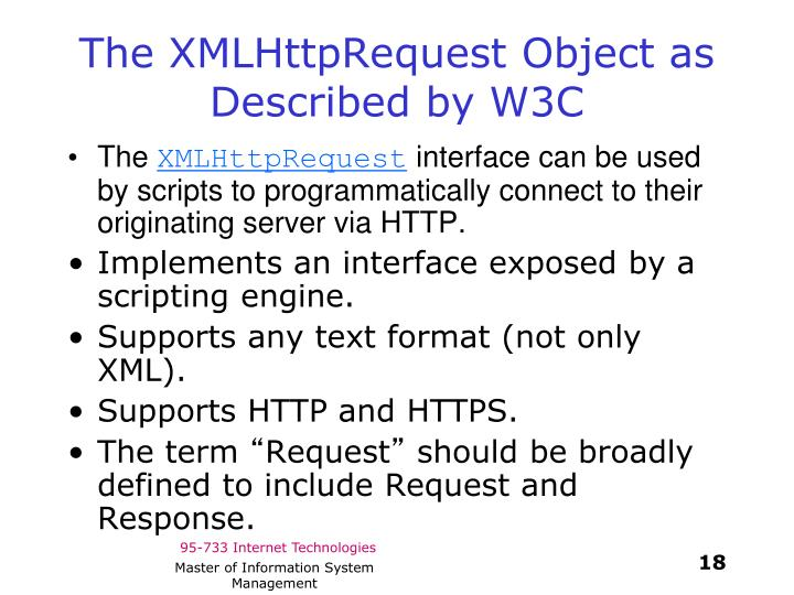 The XMLHttpRequest Object as Described by W3C