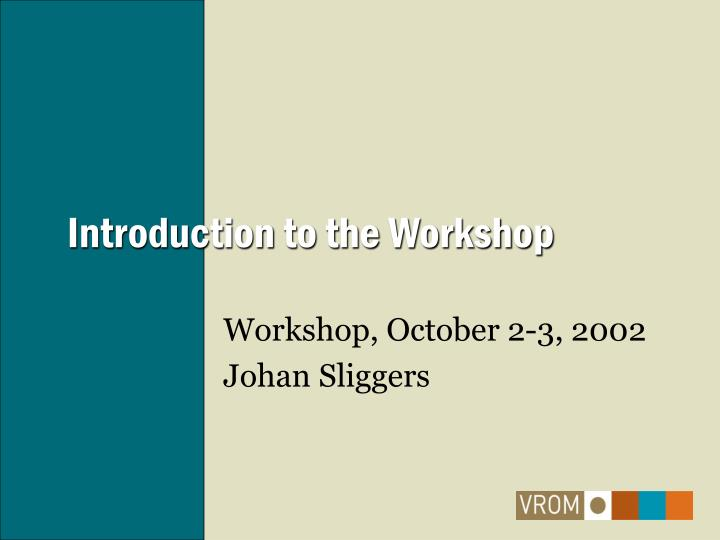 introduction to the workshop n.