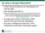 so what is google webtoolkit