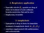 2 respiratory application