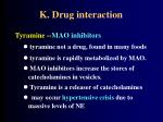 k drug interaction