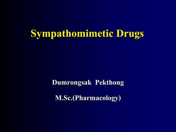 sympathomimetic drugs