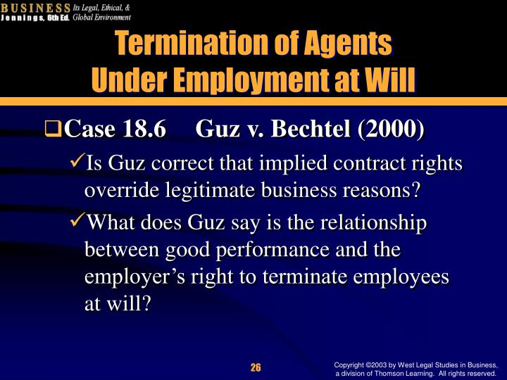 implications of terminating employment contract (b) the employer may terminate this agreement and the employee's employment at any time, without notice or payment in lieu of notice, for sufficient cause (c) the employer may terminate the employment of the employee at any time.