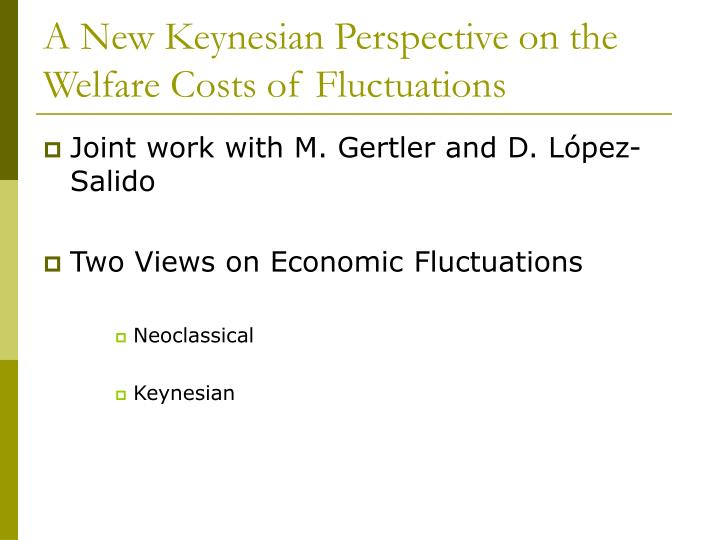 A new keynesian perspective on the welfare costs of fluctuations