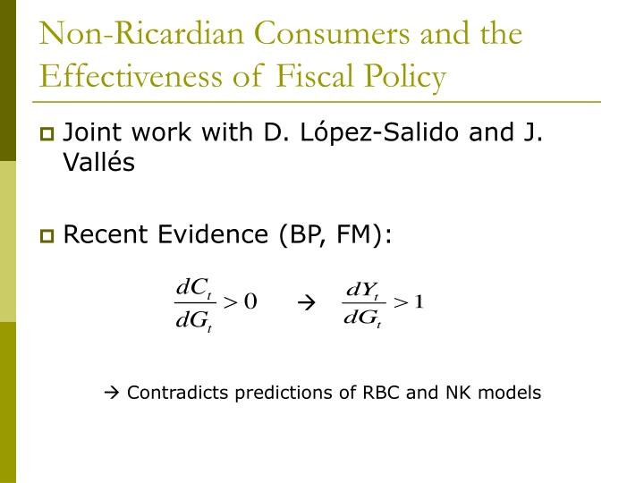 Non-Ricardian Consumers and the Effectiveness of Fiscal Policy
