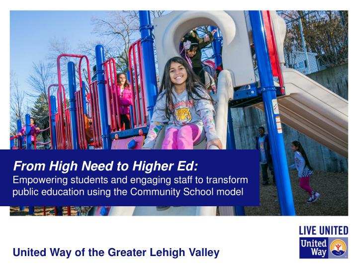 From High Need to Higher Ed: