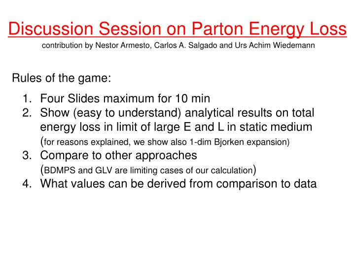 discussion session on parton energy loss n.