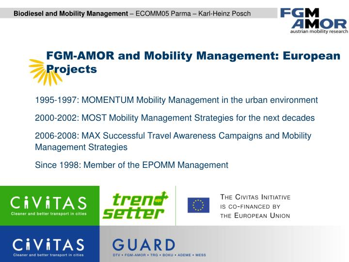 FGM-AMOR and Mobility Management: European Projects