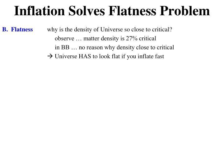 Inflation Solves Flatness Problem