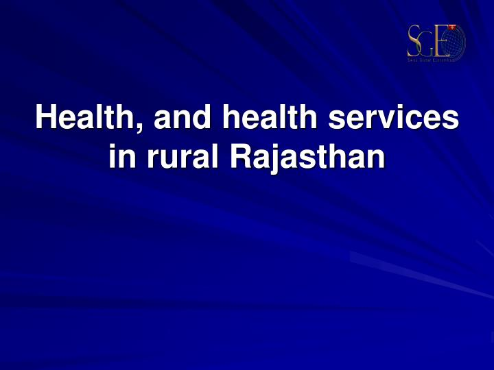 health and health services in rural rajasthan n.