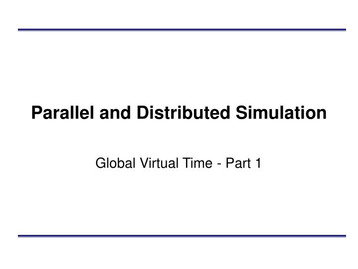 parallel and distributed simulation n.