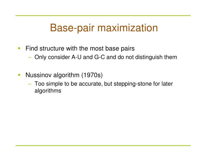 Base-pair maximization